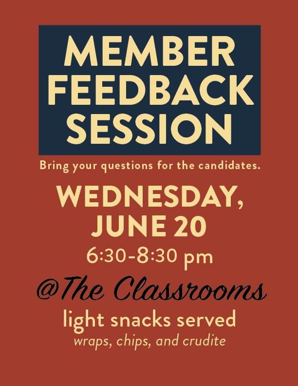 Member Feedback Session